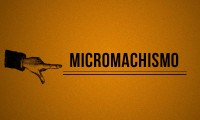 Hombre si te dices hombre… ¿Sabes qué son los micromachismos?