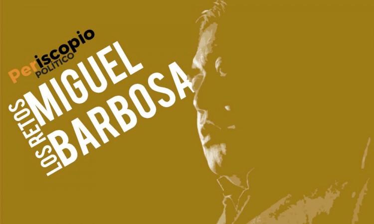 Los retos de Barbosa en Puebla en el 2020