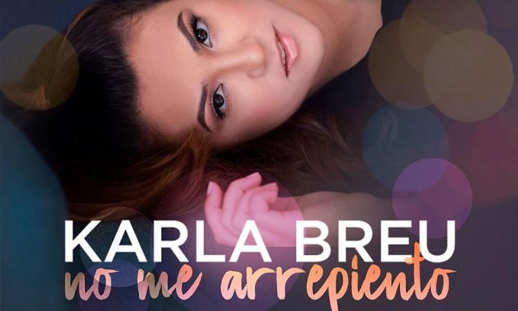 Estrena Karla Breu sencillo No me arrepiento