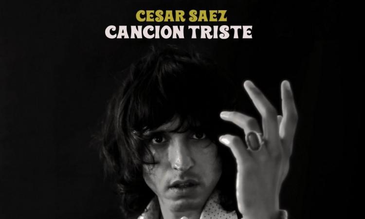 Cesar Saez Canción Triste un viaje emocional, musical y lírico