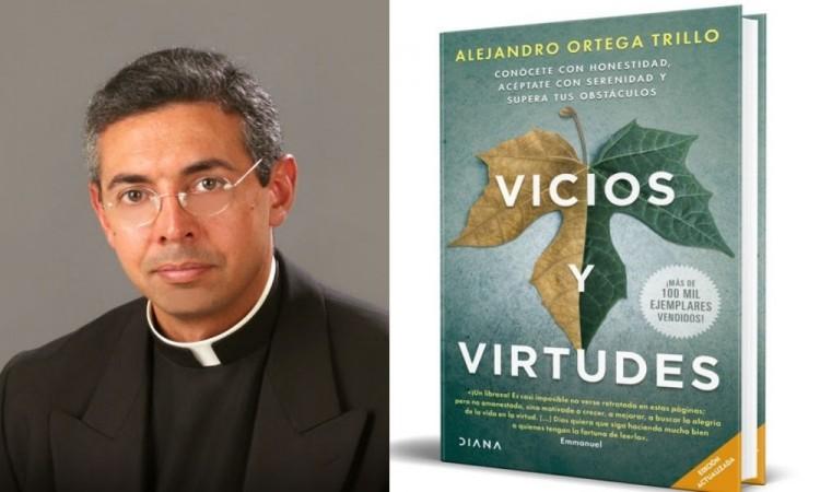"""Reeditan """"Vicios y Virtudes"""" del padre Alejandro Ortega Trillo"""