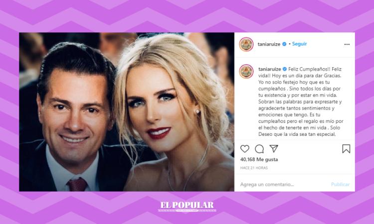 ¡Awww! Tania Ruiz felicita a Peña en su cumple y las redes explotan