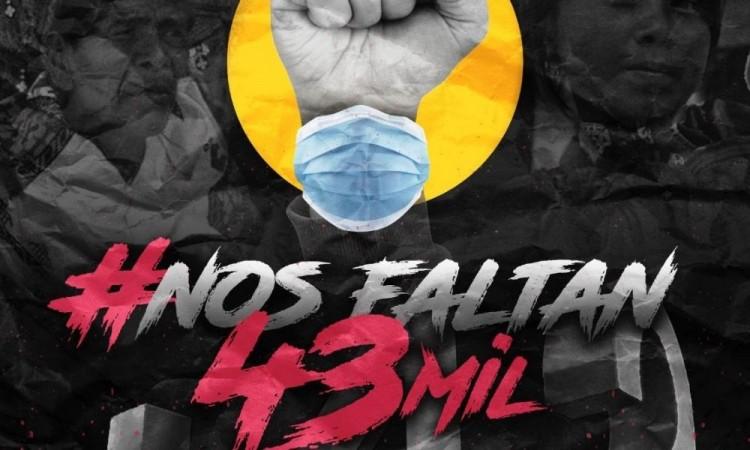 #NosFaltan43Mil y #FueElEstado, reviven consignas de Ayotzinapa por cronavirus