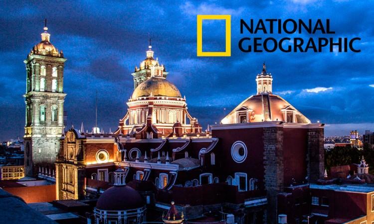 Recomienda NatGeo a Puebla como ciudad para visitar en 2020