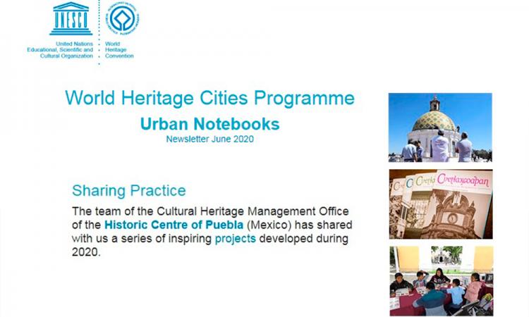 UNESCO destaca prácticas de conservación de patrimonio cultural poblano