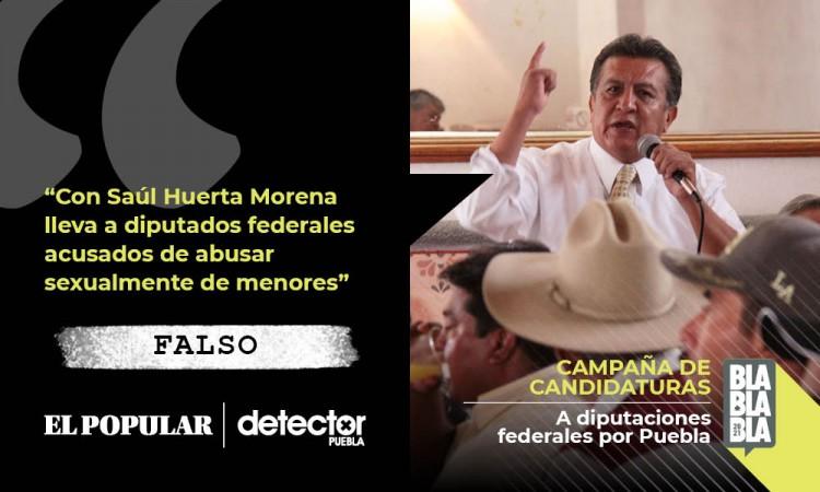 Falso que Morena lleve a diputados federales acusados de abusar de menores