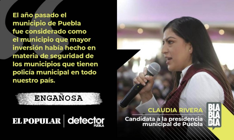 ¿Puebla tuvo la mayor inversión a nivel nacional en materia de seguridad y aumento de controles de confianza?