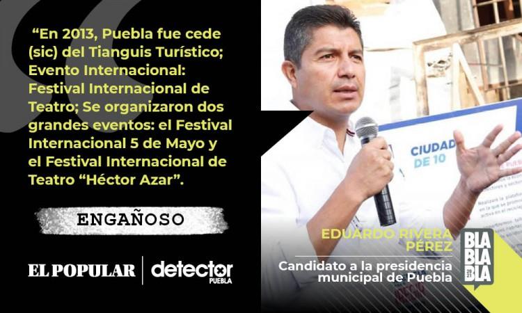 Engañoso que el Tianguis Turístico 2013 y festivales culturales sean logros de Eduardo Rivera